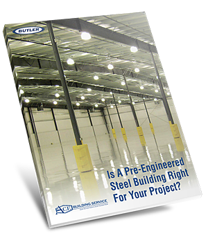 Is A Pre-Engineered Steel Building Right For Your Project | A.C.E. Building Service